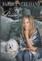 Barbra Streisand My Passion for Design Book